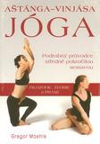 Aštanga Vinjasa jóga - podrobný průvodce