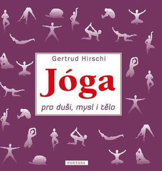 Jóga pro duši, mysl a tělo